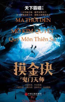 Mô Kim Quyết - Quỷ Môn Thiên Sư - Thiên Hạ Bá Xướng