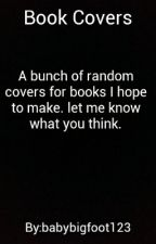book covers. by babybigfoot123