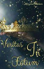 Veritas in Fatum (Truth #1) by Crystal77Vanhorn