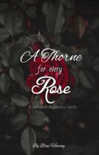 A Thorne for every Rose by Bree232