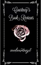Courtney's Book Reviews! by coolcourtney5