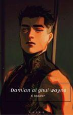 Damian Wayne x reader by bubblybear13