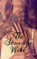 The Strange Will by RinrinNight