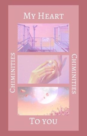 𝐌𝐲 𝐇𝐞𝐚𝐫𝐭 𝐭𝐨 𝐘𝐨𝐮 | poetry by chiminities