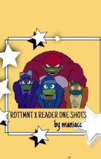Rot Tmnt x Reader One Shots by -Queen_Eve-