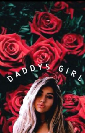 DADDYS GIRL / RYE BEAUMONT  by sh1loprince