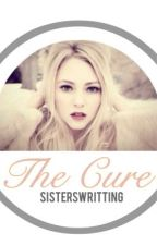 The Cure by sisterswritting