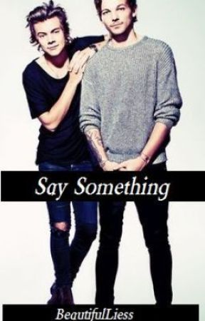 Say Something... [Larry Stylinson One Shot] مترجمة by Made_Horan