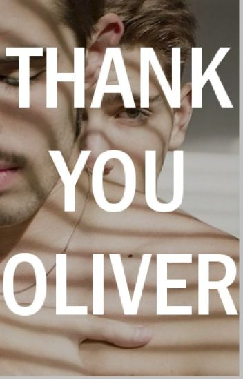 Thank You Oliver || Gay Short Story