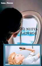 Mi nueva ladybug (chat noir/adrien y tu) by Luna_Floress