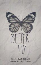 Betterfly by CJBastille