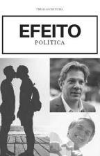Efeito Política • Bolsoddad • by ThisIsSecretGirl