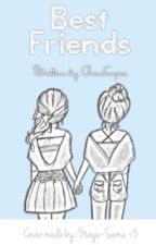 The Best Friends Story by laugh_love_lyric