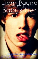 Liam Payne Is My Babysitter by LiveWhilexWeAreYoung