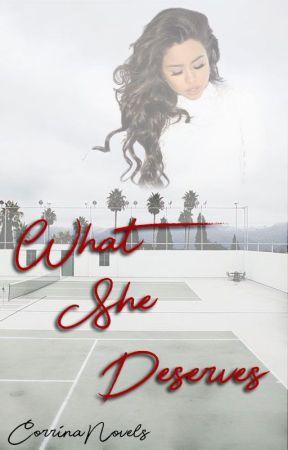 What She Deserves by storiesbyCorrina