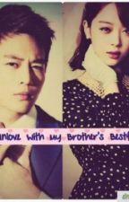 Im Inlove with My Brother's Bestfriend by Sheyiieee01