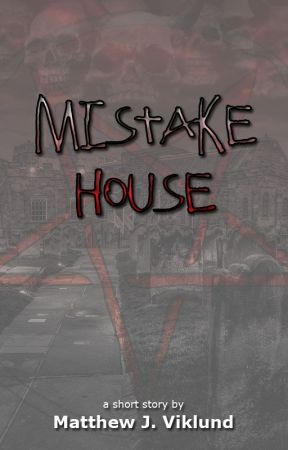 Mistake House by MattViklund