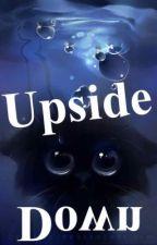 Upside Down by Dupree_Wolfe