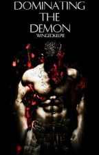 Dominating the Demon (MxM Polyamory Romance) [Book 2] by WingedKelpie