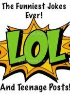 Funniest jokes ever and Teenage Posts by vaheguru