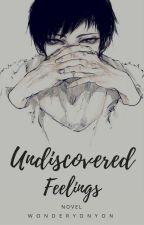 Undiscovered Feelings (Shizaya FanFic) by WonderYonYon