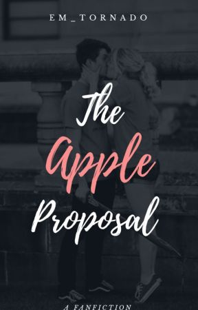 The Apple Proposal by Em_Tornado