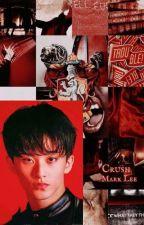 Crush || Lee Mark by whippedfornctandskz