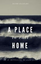 A Place To Call Home - An AU Retelling of Jane Eyre by marebella