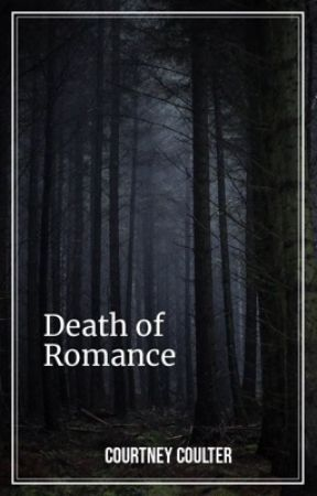 The Death of Romance by Hummingbird0105