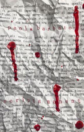 Scripta Manent by ochaurobora