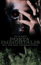 Porta Immortalis - Das Tor der Unsterblichen - Leseprobe by Stefan_Barth