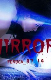 Mirrors by feruca_07_14