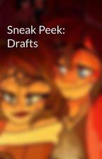 Sneak Peek: Drafts by Kai517_TeenWriter