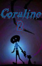 Coraline 2: La llave de la locura by RijjiK18