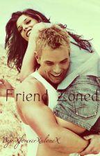 Friend Zoned [Watty Awards 2012] by XforeverXaloneX