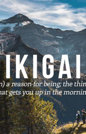 Notes on IKIGAI by bkslvr999