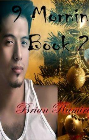 9 Mornings Book2: Brian Ramirez by Zildjian11
