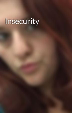 Insecurity by nomi_lyn
