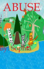 ABUSE by Sophia_cat_lover27