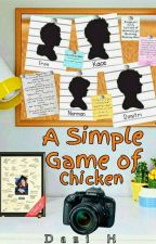 A Simple Game Of Chicken by Midnight_Kaiulanis