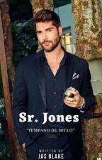 Sr. Jones   || En Edición ||  by AnabelOriana