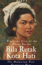 Bila Retak Kota Hati by themalaysianpoet