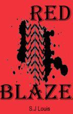 Red Blaze by SJLouisBooks
