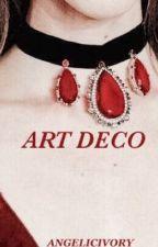 Art Deco {Cherry Wine Sequel} by angelicivory