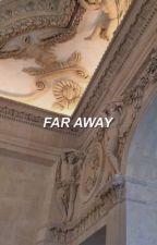 FAR AWAY [minsung] ✓ by SUTEKIBIN