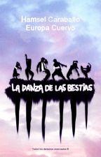 La Danza de las Bestias - [Baile, Música y Amor] by HamselBailarn