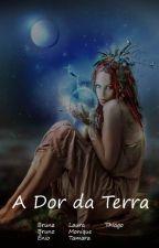 A Dor da Terra by KingMezenga