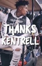 Thanks Kentrell by writingszn