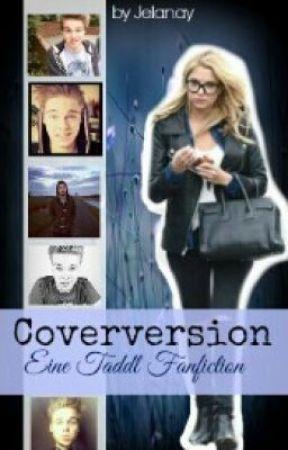 Coverversion - Eine Taddl FanFiction by Jelanay