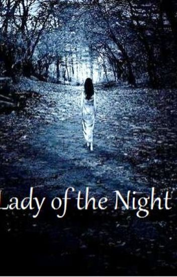 Lady of the Night (Editing)